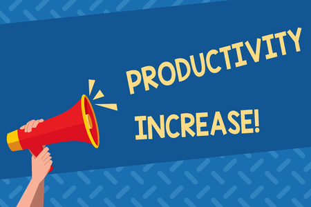 Handwriting text Productivity Increase. Conceptual photo Labor productivity growth More output from worker Human Hand Holding Tightly a Megaphone with Sound Icon and Blank Text Space
