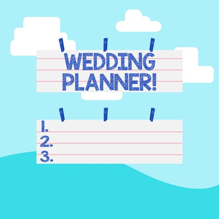 Handwriting text writing Wedding Planner. Conceptual photo professional who assists with design planning and analysisagement Two Color Blank Strip Size Lined Paper Sheet Hanging Using Blue Clothespin