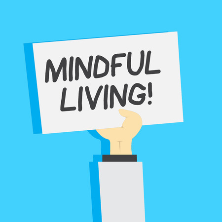 Handwriting text writing Mindful Living. Conceptual photo moments awareness of thoughts feelings bodily sensations Clipart of Hand Holding Up Blank Sheet of White Paper on Pastel Backdrop