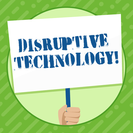 Writing note showing Disruptive Technology. Business concept for one that displaces an established technology Hand Holding White Placard Supported for Social Awareness Stock Photo