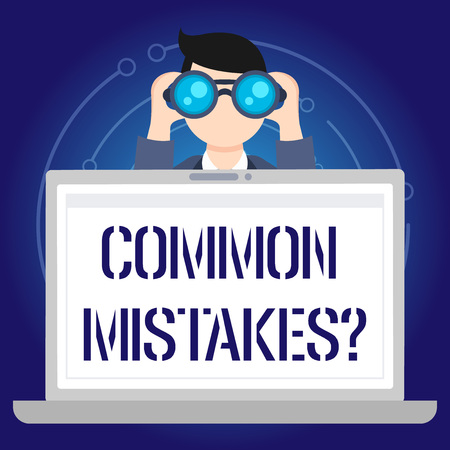 Text sign showing Common Mistakes question. Business photo text repeat act or judgement misguided or wrong Man Holding and Looking into Binocular Behind Open Blank Space Laptop Screen