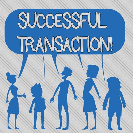Text sign showing Successful Transaction. Business photo showcasing effective action of conducting business Close deals Silhouette Figure of People Talking and Sharing One Colorful Speech Bubble Stock Photo
