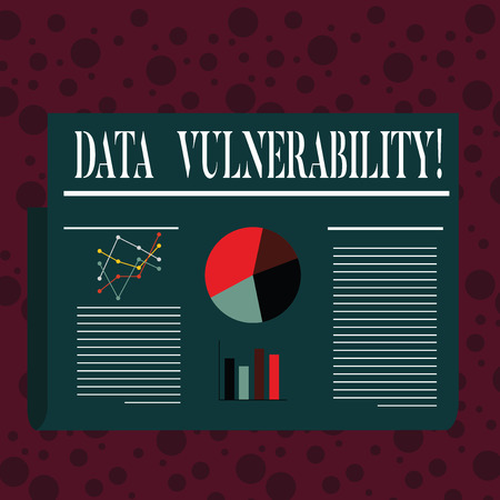 Word writing text Data Vulnerability. Business photo showcasing weakness of a data which can be exploited by an attacker Colorful Layout Design Plan of Text Line, Bar, Linear and Pie Chart Diagram
