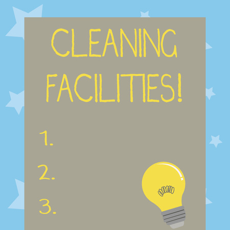 Conceptual hand writing showing Cleaning Facilities. Concept meaning Place or equipment provided for a cleaning purposes Light Bulb with Filament Inside Resting on Blank Color Paper