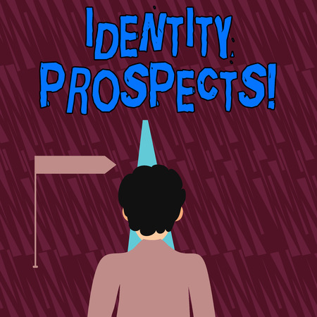 Text sign showing Identity Prospects. Business photo showcasing Potential customer Qualified lead is an organization Man Facing the Distance Ahead and Blocking the View of Straight Narrow Path