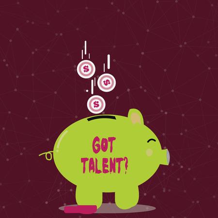 Texte de l'écriture écrit Got Talent . Photo conceptuelle demandant s'il a la capacité naturelle d'être bon à quelque chose de couleur tirelire vue latérale et pièces de monnaie en dollars tombant dans la fente Banque d'images