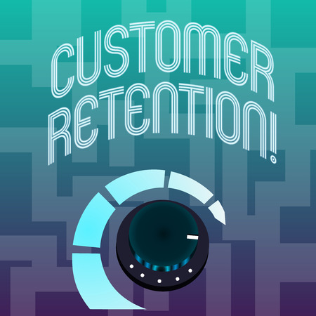 Text sign showing Customer Retention. Business photo text Actions or activities companies take to retain customers Volume Control Metal Knob with Marker Line and Colorful Loudness Indicator