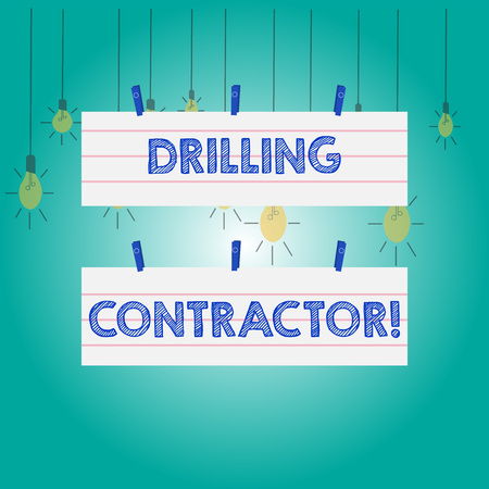 Word writing text Drilling Contractor. Business photo showcasing contract their services mainly for drilling wells Two Color Blank Strip Size Lined Paper Sheet Hanging Using Blue Clothespin Foto de archivo