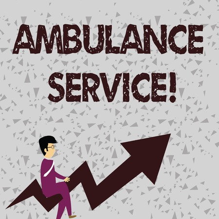 Word writing text Ambulance Service. Business photo showcasing emergency response wing of the National Health Service Businessman with Eyeglasses Riding Crooked Color Arrow Pointing Going Up
