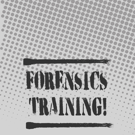 Text sign showing Forensics Training. Business photo text scientific methods and processes to solving crimes Halftone in Varied Sized Dots that Simulates Imagination of Continuous Tone