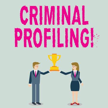 Word writing text Criminal Profiling. Business photo showcasing Develop profiles for criminals who not yet apprehended Man and Woman in Business Suit Holding Together the Championship Trophy Cup