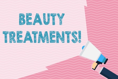 Writing note showing Beauty Treatments. Business concept for use of some form of treatment to improve someone s is beauty Hand Holding Megaphone with Beam Extending the Volume Range
