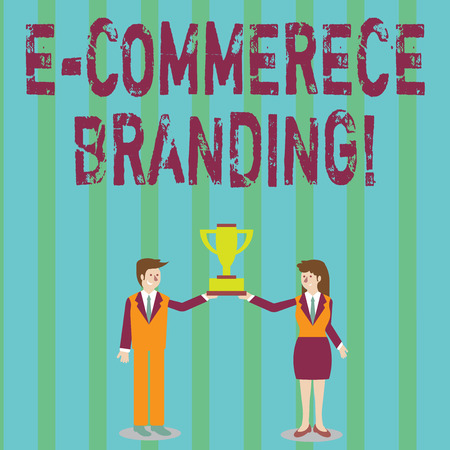 Handwriting text E Commerce Branding. Conceptual photo establish an image of your company in ycustomers eyes Man and Woman in Business Suit Holding Together the Championship Trophy Cup