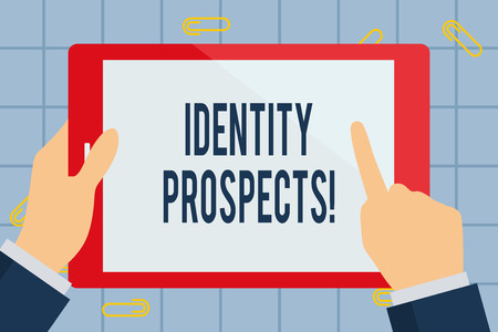 Text sign showing Identity Prospects. Business photo text Potential customer Qualified lead is an organization Businessman Hand Holding, Pointing and Touching Colorful Tablet Blank Screen