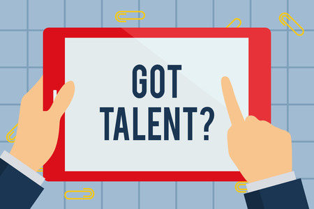 Text sign showing Got Talent question. Business photo text asking if got natural ability to be good at something Businessman Hand Holding, Pointing and Touching Colorful Tablet Blank Screen Stok Fotoğraf