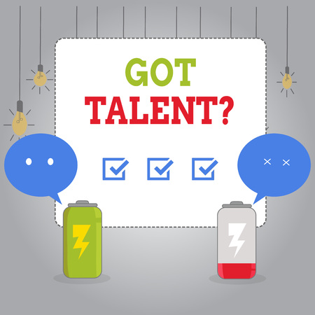 Writing note showing Got Talent question. Business concept for asking if got natural ability to be good at something Fully Charge and Discharge Battery with Emoji Speech Bubble
