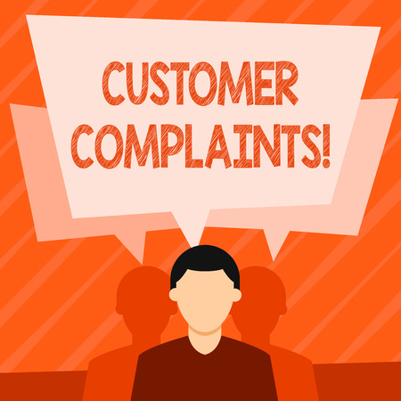 Word writing text Customer Complaints. Business photo showcasing expression of dissatisfaction on a consumer s is behalf Faceless Man has Two Shadows Each has Their Own Speech Bubble Overlapping