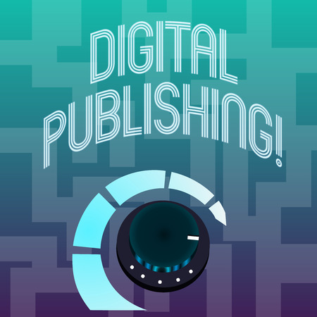 Text sign showing Digital Publishing. Business photo text content that distributed digitally over the Internet Volume Control Metal Knob with Marker Line and Colorful Loudness Indicator Imagens