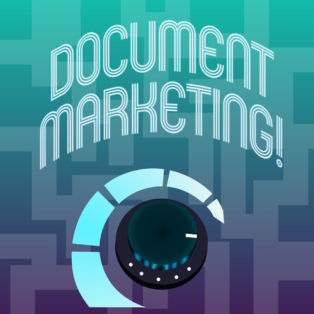 Text sign showing Document Marketing. Business photo text written strategy for selling the products of a business Volume Control Metal Knob with Marker Line and Colorful Loudness Indicator Stock Photo