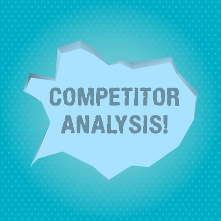 Word writing text Competitor Analysis. Business photo showcasing assessment of the strengths and weaknesses of rival firm Blank Pale Blue Speech Bubble in Irregular Cut Edge Shape 3D Style Backdrop 写真素材