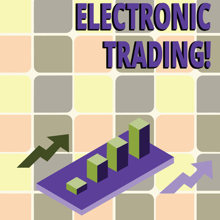 Conceptual hand writing showing Electronic Trading. Concept meaning method of trading financial derivatives electronically Clustered 3D Bar Chart Graph in Perspective with Two Arrows