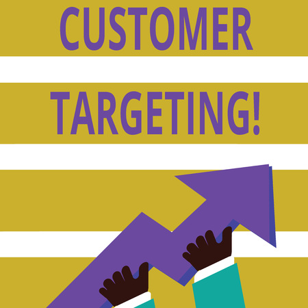 Writing note showing Customer Targeting. Business concept for business process that defines which customers to market photo of Hand Holding Colorful Huge 3D Arrow Pointing and Going Up