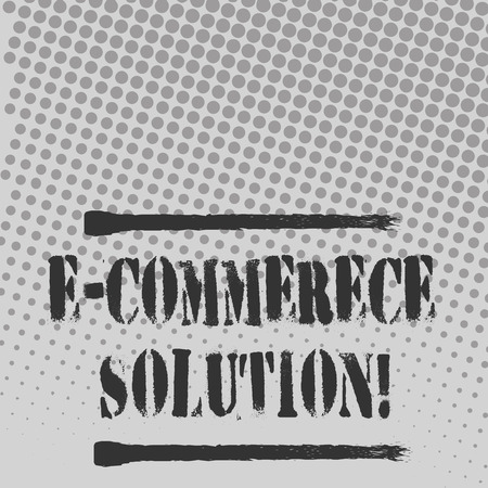 Text sign showing E Commerce Solution. Business photo text Software used by business in selling products online Halftone in Varied Sized Dots that Simulates Imagination of Continuous Tone