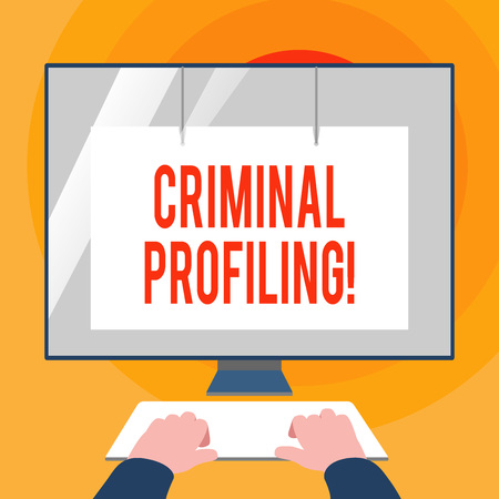 Word writing text Criminal Profiling. Business photo showcasing Develop profiles for criminals who not yet apprehended Hands on Mockup Keyboard Front of Blank White Monitor with Screen Protector