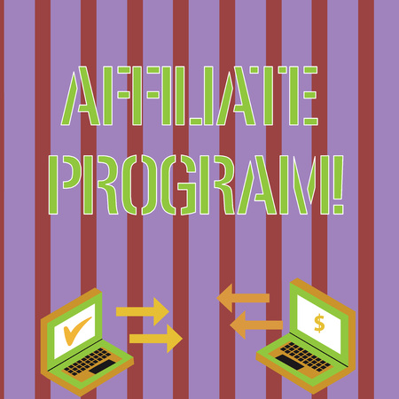 Writing note showing Affiliate Program. Business concept for automated electronic program that involve a web advertiser Arrow Icons Between Two Laptop Currency Sign and Check Icons