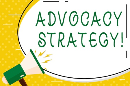 Writing note showing Advocacy Strategy. Business concept for activity by an individual that aims to influence decisions Oval Shape Sticker and Megaphone Shouting with Volume Icon