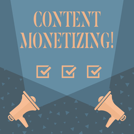 Writing note showing Content Monetizing. Business concept for making money from content that exists on your website Blank Spotlight Crisscrossing Upward Megaphones on the Floor