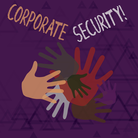 Text sign showing Corporate Security. Business photo text practice of protecting business property and information Color Hand Marks of Different Sizes Overlapping for Teamwork and Creativity