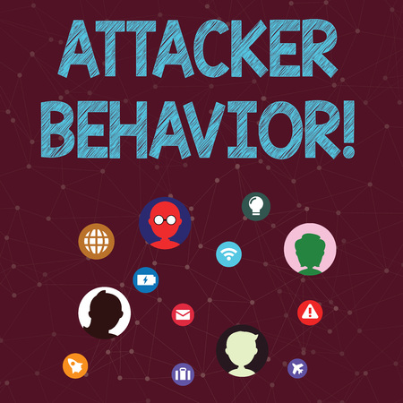 Handwriting text Attacker Behavior. Conceptual photo analyze and predict the attacker behavior of the attack Networking Technical Icons with Chat Heads Scattered on Screen for Link Up