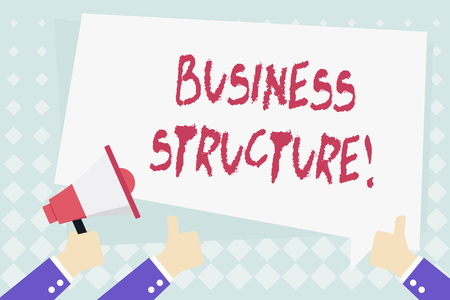 Conceptual hand writing showing Business Structure. Concept meaning Organization framework that is legally recognized Hand Holding Megaphone and Gesturing Thumbs Up Text Balloon Banco de Imagens