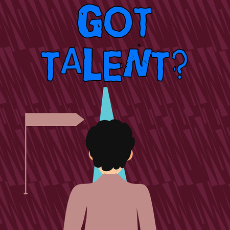 Text sign showing Got Talent question. Business photo showcasing asking if got natural ability to be good at something Man Facing the Distance Ahead and Blocking the View of Straight Narrow Path