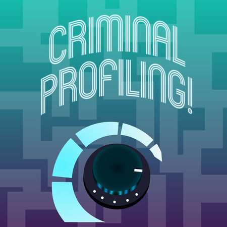 Text sign showing Criminal Profiling. Business photo text Develop profiles for criminals who not yet apprehended Volume Control Metal Knob with Marker Line and Colorful Loudness Indicator