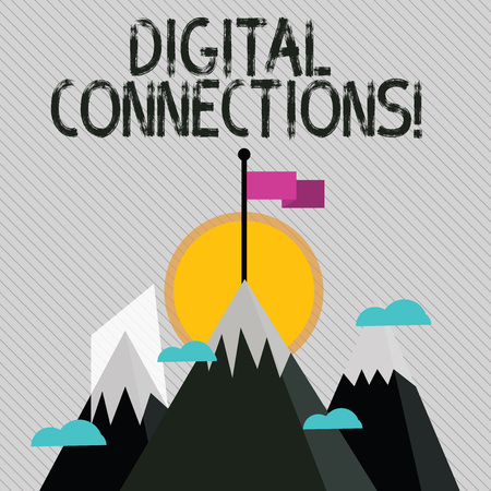 Text sign showing Digital Connections. Business photo text the online way to explore and build relationships Three High Mountains with Snow and One has Blank Colorful Flag at the Peak