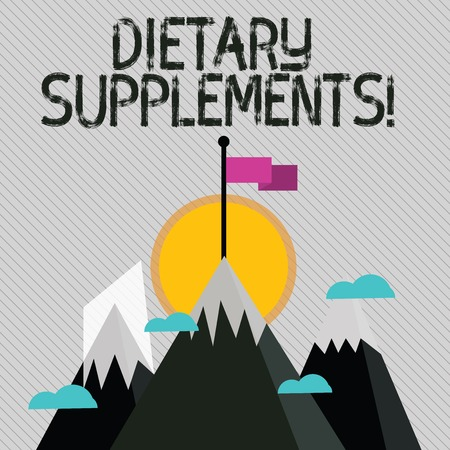 Text sign showing Dietary Supplements. Business photo text Product taken orally intended to supplement ones diet Three High Mountains with Snow and One has Blank Colorful Flag at the Peak