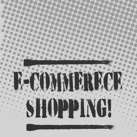 Text sign showing E Commerce Shopping. Business photo text directly buy goods or service from a seller over the web Halftone in Varied Sized Dots that Simulates Imagination of Continuous Tone