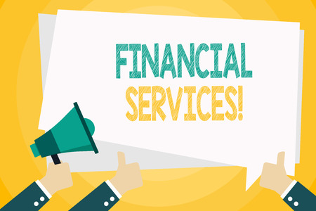 Text sign showing Financial Services. Business photo text economic services provided by the finance industry Hand Holding Megaphone and Other Two Gesturing Thumbs Up with Text Balloon