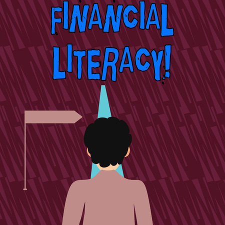 Text sign showing Financial Literacy. Business photo showcasing education and understanding of various financial areas Man Facing the Distance Ahead and Blocking the View of Straight Narrow Path