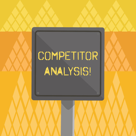 Writing note showing Competitor Analysis. Business concept for assessment of the strengths and weaknesses of rival firm 3D Square Colorful Caution Road Sign with Black Border Wood