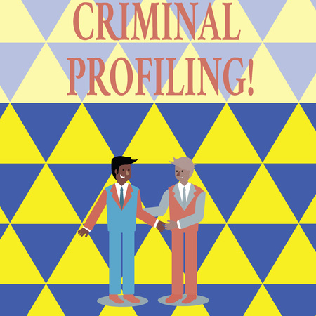 Text sign showing Criminal Profiling. Business photo showcasing Develop profiles for criminals who not yet apprehended Two Businessmen Standing, Smiling and Greeting each other by Handshaking