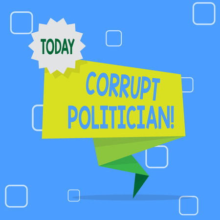 Handwriting text Corrupt Politician. Conceptual photo a public leader who misuse of public authority and fund Blank Space Green Two Tone Folded Back Banner Strip with Seal Stamp Sticker