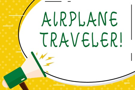 Writing note showing Airplane Traveler. Business concept for the action or process of making a journey by aircraft Oval Shape Sticker and Megaphone Shouting with Volume Icon