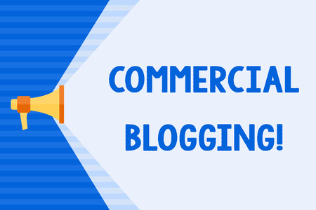 Conceptual hand writing showing Commercial Blogging. Concept meaning published and used by an organization or corporation Megaphone Extending Capacity of Volume Range thru Wide Beam