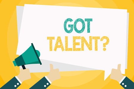 Text sign showing Got Talent question. Business photo text asking if got natural ability to be good at something Hand Holding Megaphone and Other Two Gesturing Thumbs Up with Text Balloon Stok Fotoğraf