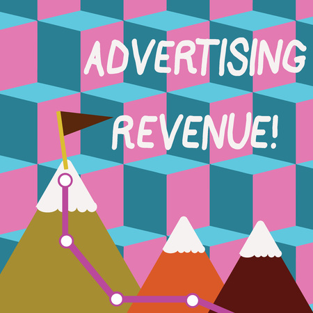 Writing note showing Advertising Revenue. Business concept for money media earn from selling advertising space or time Three Mountains with Hiking Trail and White Snowy Top with Flag Imagens