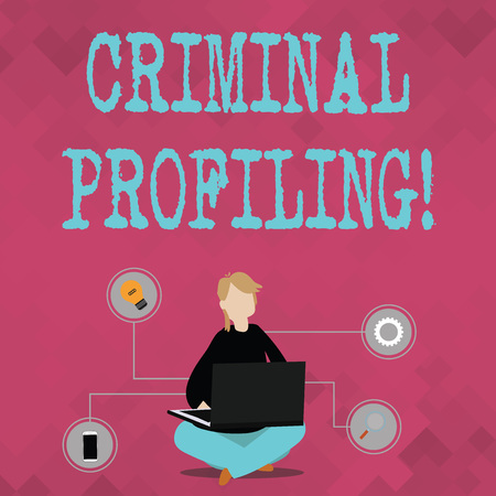 Writing note showing Criminal Profiling. Business concept for Develop profiles for criminals who not yet apprehended Woman Sitting with Crossed Legs on Floor Browsing the Laptop
