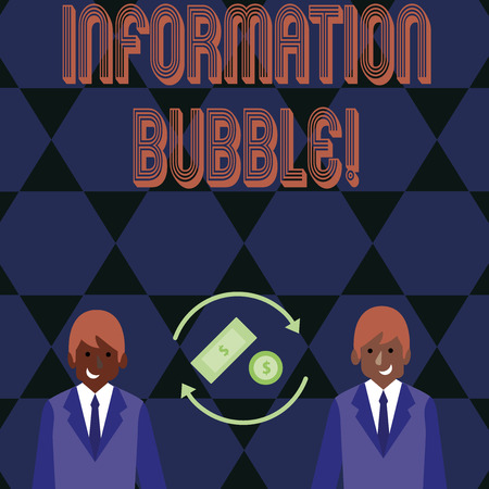 Word writing text Information Bubble. Business photo showcasing phenomenon that limits an individual s is exposure Money in Dollar Currency Sign Inside Rotating Arrows Between Two Businessmen Imagens